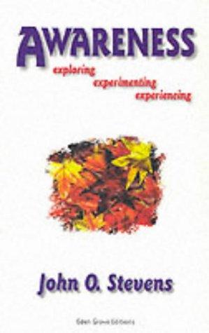 9781870845021: Awareness - Exploring, Experimenting, Experiencing