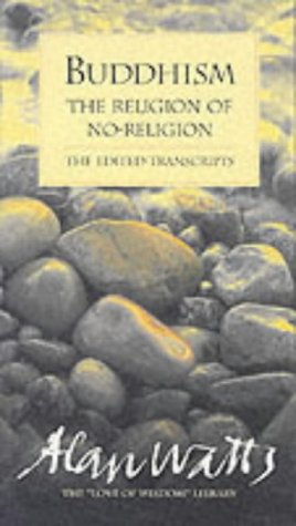 9781870845199: Buddhism: The Religion of No-religion