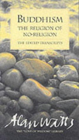 9781870845199: Buddhism: The Religion of No-religion