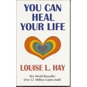9781870845212: You Can Heal Your Life