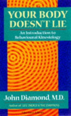 9781870845250: Your Body Doesn't Lie: Introduction to Behavioural Kinesiology