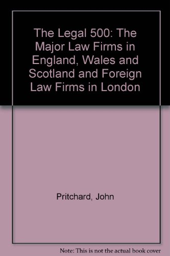The Legal 500: The Major Law Firms: Pritchard, John