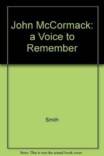 9781870862301: John Mccormack: a Voice to Remember