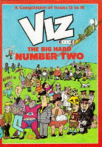 9781870870009: Viz. The Big Hard Number Two. Issues 13 to 18