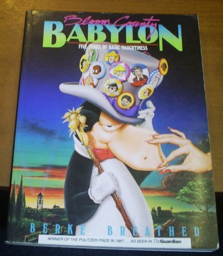 9781870870047: Bloom County Babylon : Five Years of Basic Naughtiness