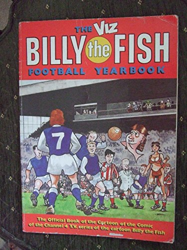 9781870870160: Viz Billy the Fish Football Yearbook