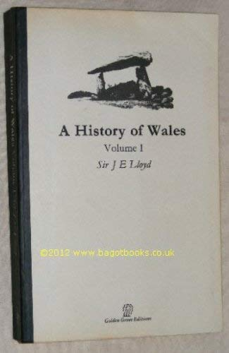 9781870876117: A History of wales Volume 1 (Golden Grove Editions)