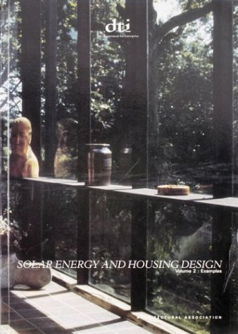 Solar Energy & Housing Design Vol 2 (Bk. 2): Yannos, Simos