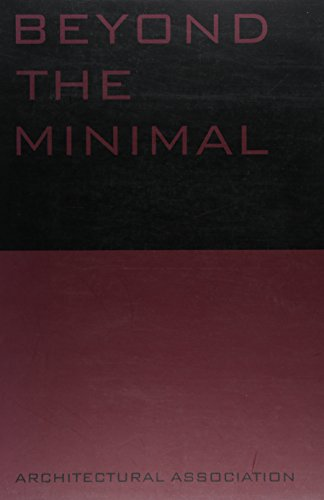 9781870890830: Beyond the Minimal (Current Practices)