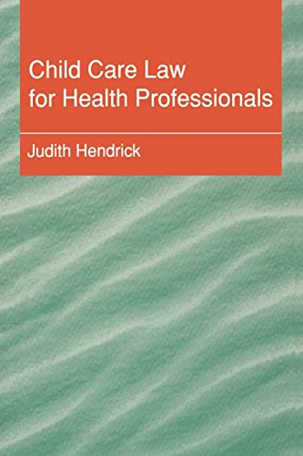 Child Care Law for Health Professionals: Judith Hendrick