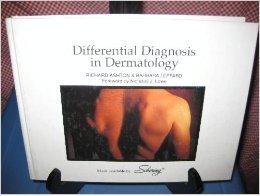 Differential Diagnosis in Dermatology: Ashton, Richard; Leppard,