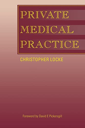 Private Medical Practice: Christopher Locke