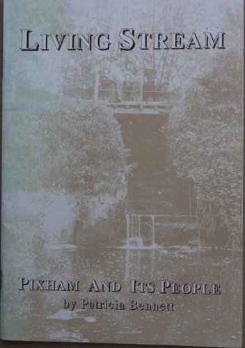 9781870912051: Living Stream: Pixham and Its People