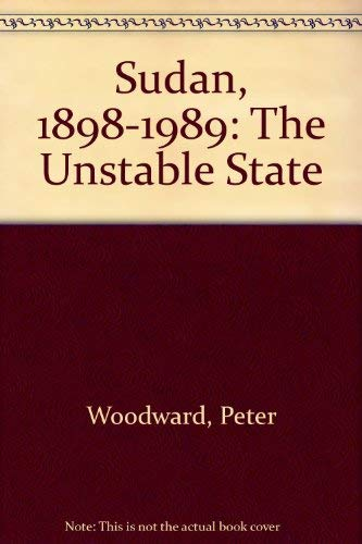 9781870915083: Sudan, 1898-1989: The Unstable State