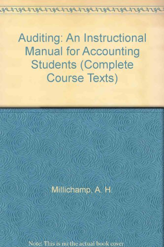 Auditing: An Instructional Manual for Accounting Students: Millichamp, Alan H.