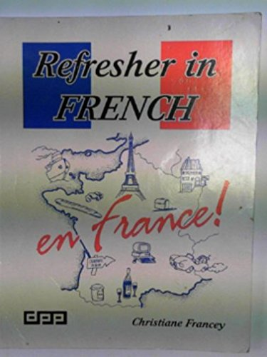 9781870941778: Refresher in French