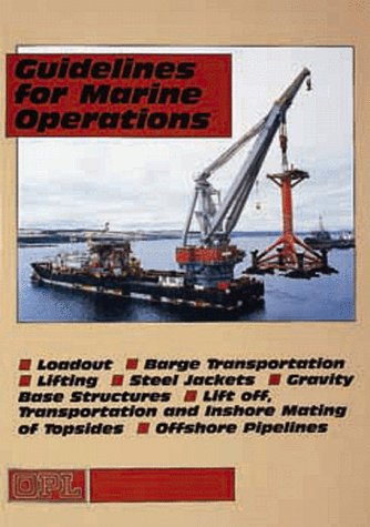 9781870945950: Guidelines for Marine Operations