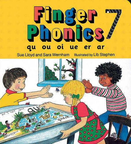 9781870946308: Finger Phonics Book 7: Qu, Ou, Oi, Ue, Er, Ar/Board Book (Jolly Phonics: Finger Phonics) (Bk. 7)