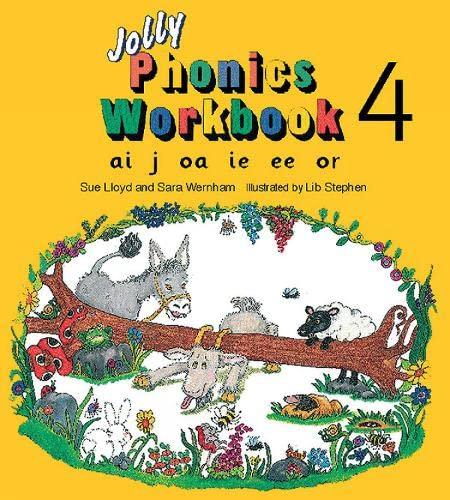 Jolly Phonics Workbook 4: ai, j, oa, ie, ee, or: Lloyd, Sue