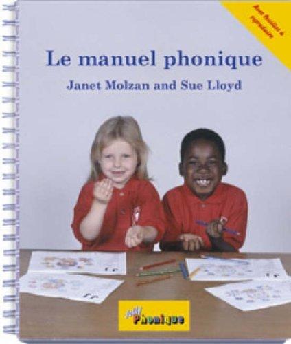 9781870946988: Le manuel phonique (Jolly Phonics)