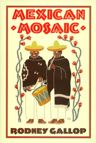 Mexican Mosaic: Rodney Gallop
