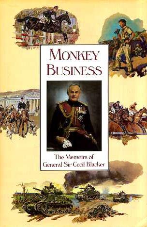 9781870948876: Monkey Business: Memoirs of General Sir Cecil Blacker
