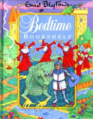 9781870956734: Enid Blyton's Bedtime Bookshelf containing Mr Wumble and the Dragon & The Six Red Wizards