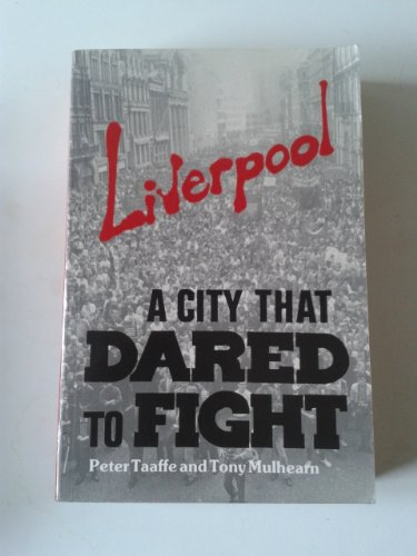 9781870958004: Liverpool: A City That Dared to Fight