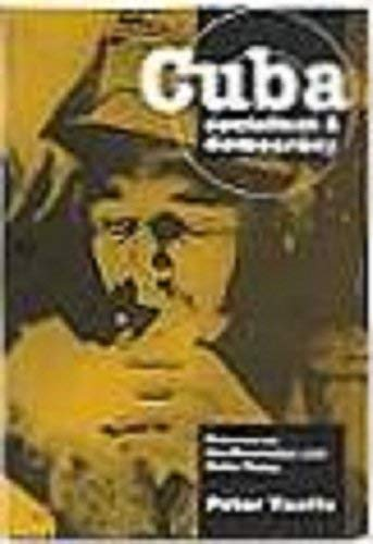 Cuba: Socialism & democracy ; debates on the revolution and Cuba today (9781870958226) by Peter Taaffe