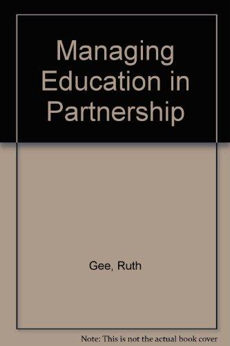 9781870971041: Managing Education in Partnership