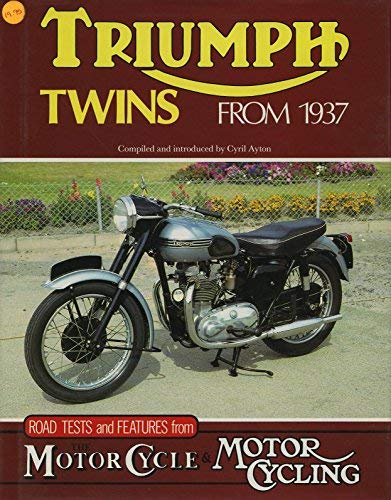 9781870979177: Triumph Twins from 1937: Road Tests and Features from the Motor Cycle & Motoring Cycling