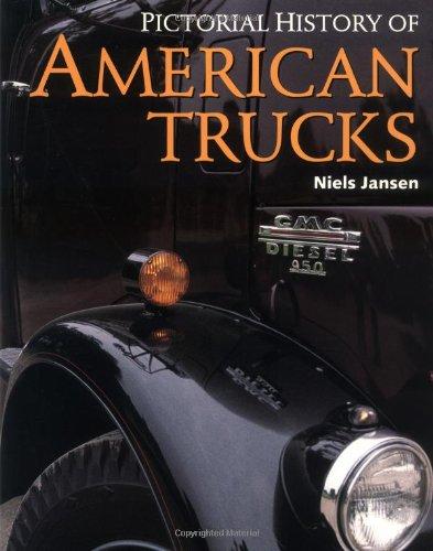 Pictorial History of American Trucks: Niels Jansen
