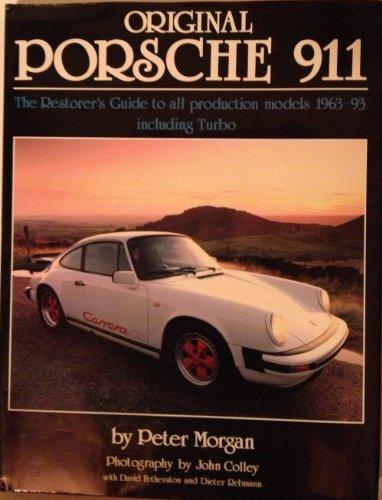 Original Porsche 911 : The Restorers Guide