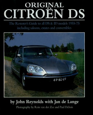 9781870979719: Original Citroen Ds : The Restorer's Guide to All Ds and Id Models 1955-75