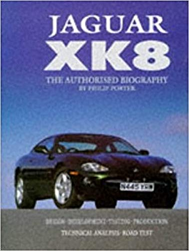 9781870979757: Jaguar Xk8: The Authorised Biography