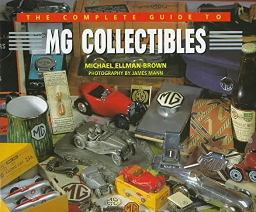 9781870979870: The Complete Guide to Mg Collectibles (MG Collectables)