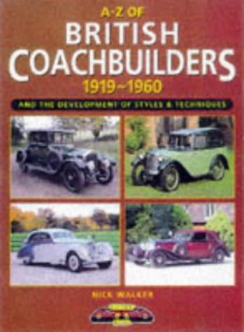 9781870979931: A-Z of British Coachbuilders 1919-1960: And the Development of Styles & Techniques