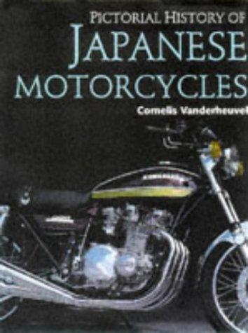 Pictorial History of Japanese Motorcycles: Vanderheuvel, Cornelis