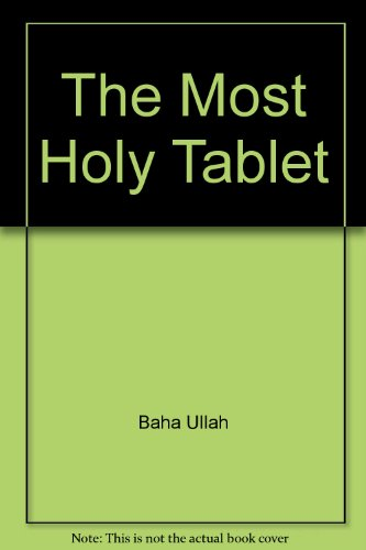 The Most Holy Tablet