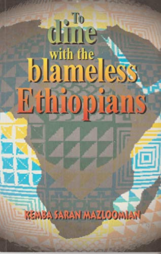 9781870989671: To Dine with the Blameless Ethiopians