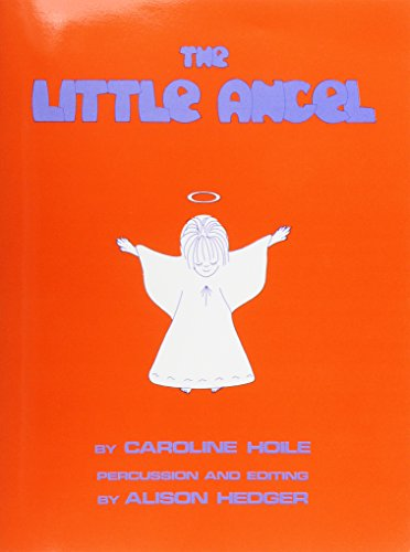 9781870997058: Caroline Hoile: The Little Angel (Teacher's Book)
