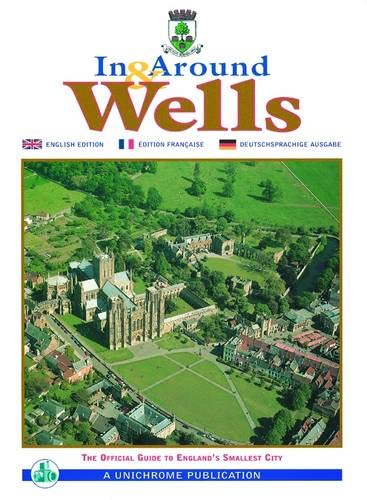 9781871004519: In and Around Wells: The Official Guide to England's Smallest City