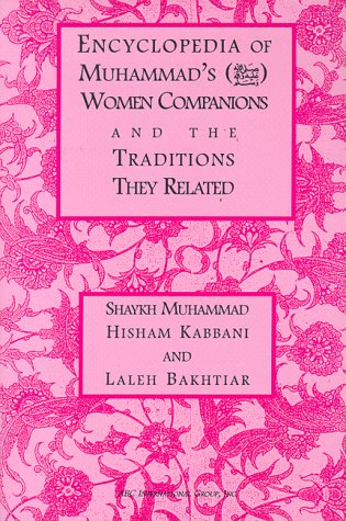 9781871031423: Encyclopedia of Muhammad's Women Companions and the Traditions They Related