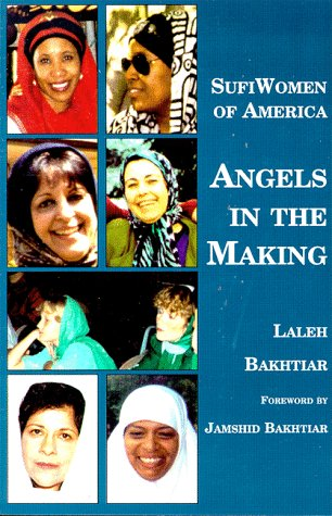 9781871031447: Sufi Women of America: Angels in the Making