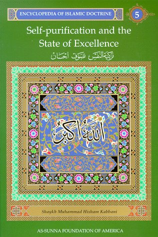 9781871031867: Encyclopedia of Islamic Doctrine 5: Self-Purification and the State of Excellence