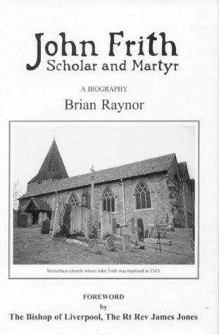 9781871044782: John Frith: Scholar and Martyr