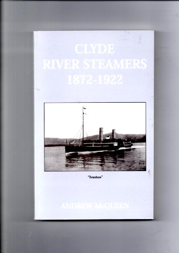 Clyde River Steamers, 1872-1922