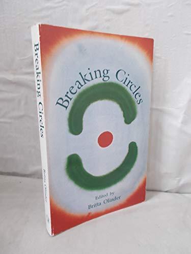 Breaking Circles: Olinder, Britta, Ed.