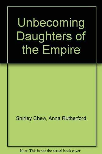 9781871049978: Unbecoming Daughters of the Empire