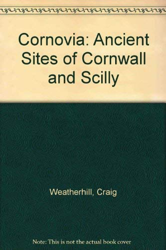 9781871060317: Cornovia: Ancient Sites of Cornwall and Scilly